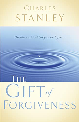 9780785264156: The Gift of Forgiveness