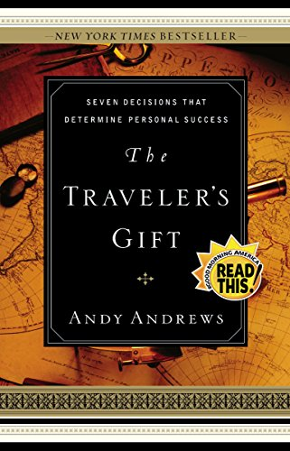 9780785264286: The Traveler's Gift: Seven Decisions that Determine Personal Success