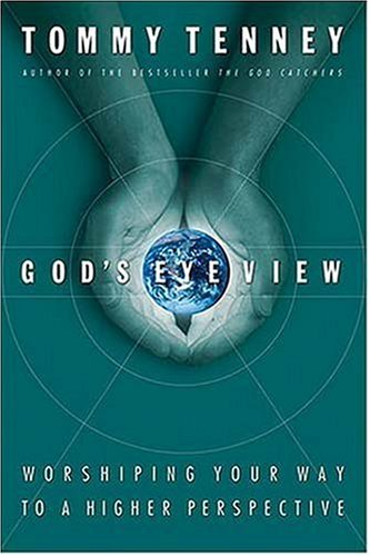 God's Eye View (9780785264583) by Tommy Tenney