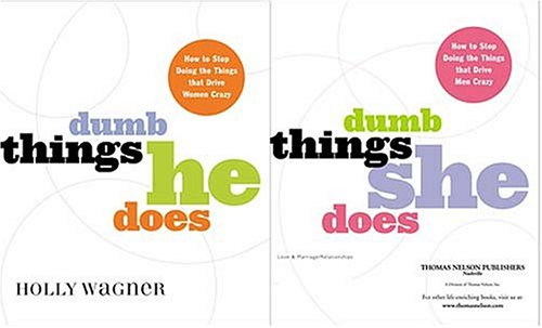 9780785265207: Dumb Things He Does/dumb Things She Does How To Stop Doing The Things That Drive Women/men Crazy
