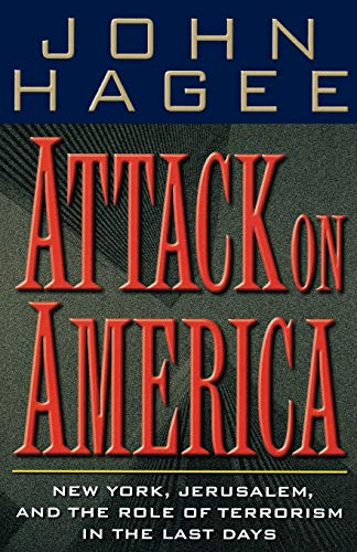 Attack On America New York, Jerusalem, And: Hagee, John; Thomas