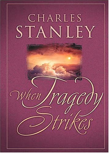 9780785265443: When Tragedy Strikes