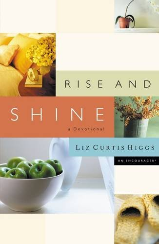 9780785265788: Rise And Shine A Devotional