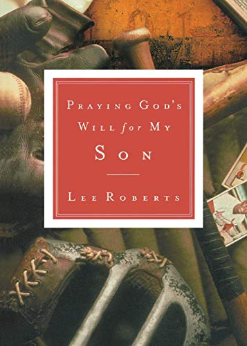 9780785265856: Praying God's Will for My Son