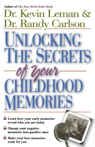 9780785266037: Unlocking the Secrets of Your Childhood Memories