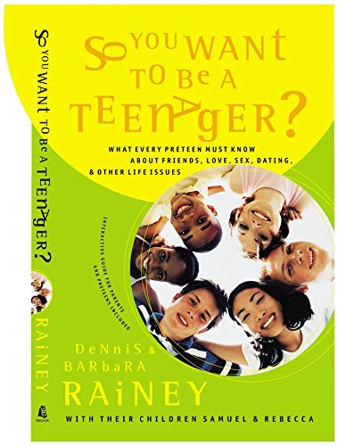 9780785266150: So You Want To Be A Teenager? What Every Preteen Must Know About Friends, Love, Sex, Dating, And Other Life Issues