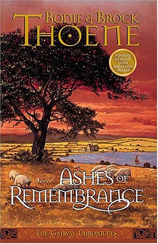 9780785266204: Ashes of Remembrance (Galway Chronicles, Book 3)