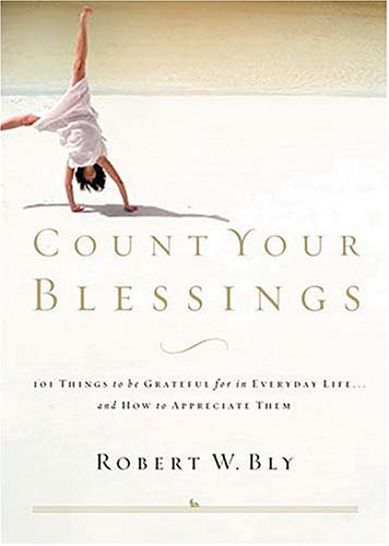 9780785266211: Count Your Blessings: 63 Things to Be Grateful for in Everyday Life . . . and How to Appreciate Them