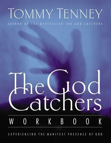 9780785266235: The God Catcher's Workbook: Experiencing the Manifest Presence of God