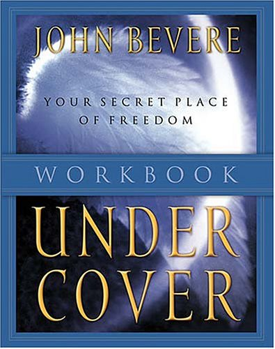 9780785266280: Under Cover Workbook - The Promise of Protection Under His Authority- Participant's Guide