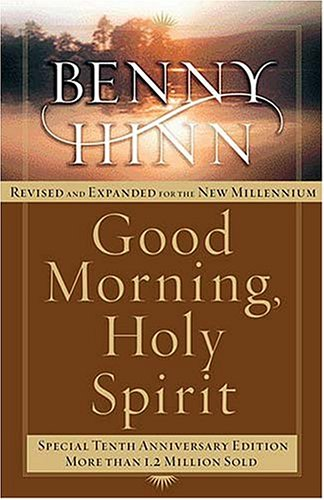 9780785266419: Good Morning, Holy Spirit Revised Tenth Anniversary Edition