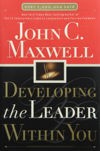 9780785266662: Developing the Leader Within You