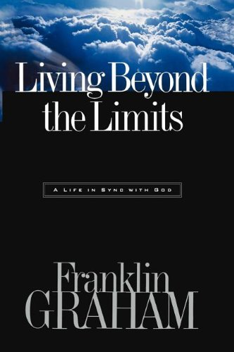 9780785267058: Living Beyond the Limits: A Life in Sync with God
