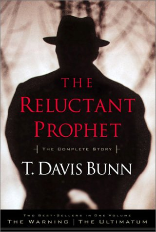 9780785267379: The Reluctant Prophet: The Warning and the Ultimatum