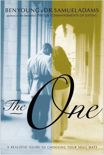 9780785267447: The One: A Realistic Guide To Choosing Your Soul Mate