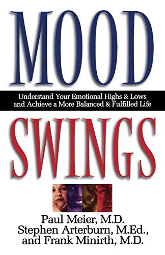 9780785267713: Mood Swings Understand Your Emotional Highs And Lows