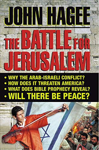 The Battle For Jerusalem: Hagee, John