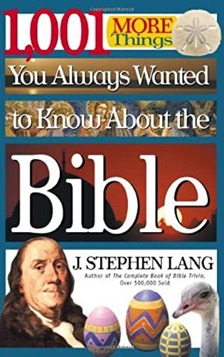 9780785267904: 1,001 MORE Things You Always Wanted to Know About the Bible
