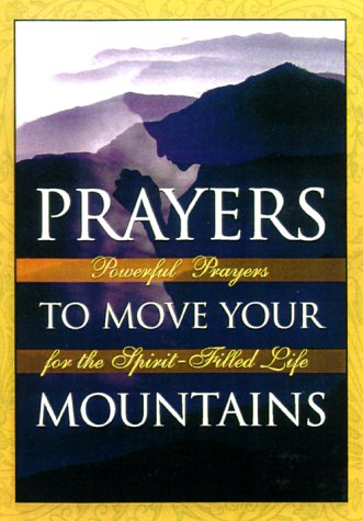 9780785267942: Prayers Move Mountains