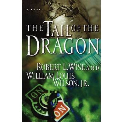 The Tail of the Dragon: Robert L. Wise,