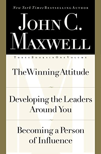 Three Books in One Volume: The Winning Attitude, Developing the Leaders Around You, Becoming a Pe...