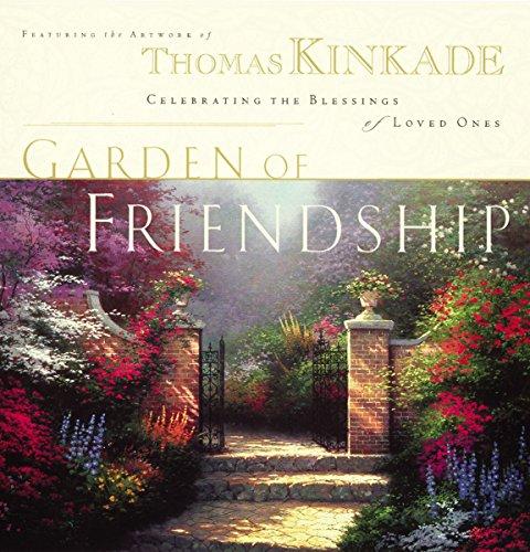 9780785268451: The Garden of Friendship: Celebrating the Blessings of Loved Ones