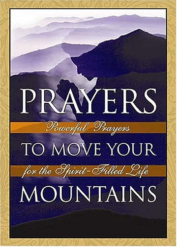 9780785268642: Prayers to Move Your Mountains