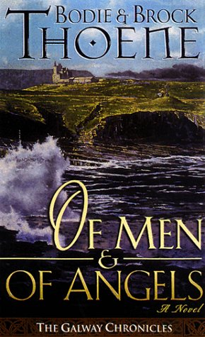 9780785269137: Of Men and of Angels (Galway Chronicles, Book 2)
