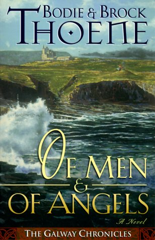 9780785269298: Of Men and of Angels (Galway Chronicles, Book 2)