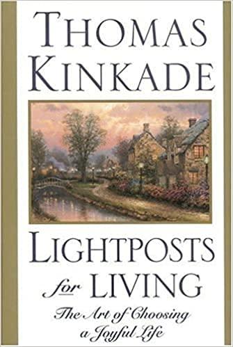 9780785269304: Lightposts for Living: The Art of Choosing a Joyful Life