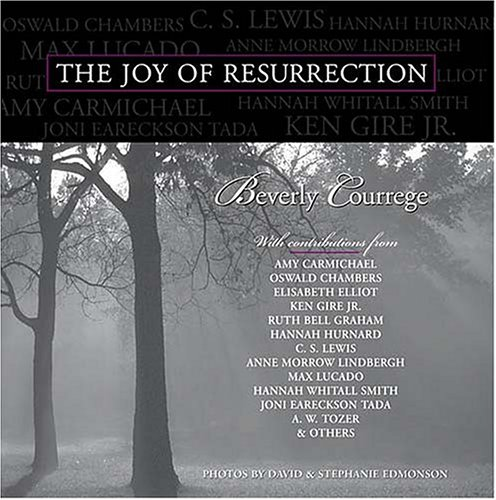 The Joy of Resurrection: Devotionals: Beverly Courrege