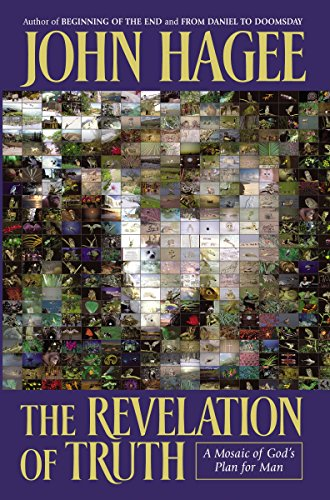 9780785269670: The Revelation Of Truth: A Mosaic Of God's Plan For Man