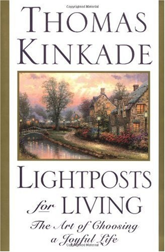 9780785269748: Lightposts for Living: The Art of Choosing a Joyful Life