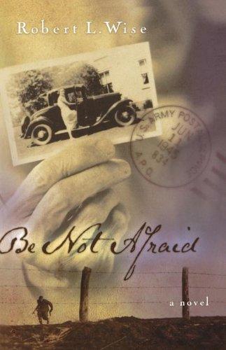9780785269779: Be Not Afraid: A Novel