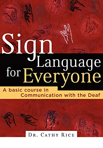 9780785269861: Sign Language for Everyone: A Basic Course in Communication with the Deaf