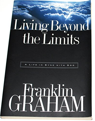 9780785270157: Living Beyond the Limits: A Life in Sync with God