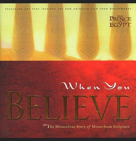 9780785270171: When You Believe: The Miraculous Story of Moses from Scripture (