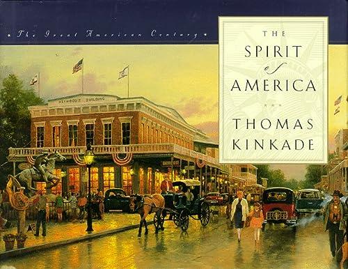 SPIRIT OF AMERICA: Kinkade, Thomas &