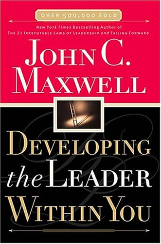 9780785270270: Developing the Leader Within You