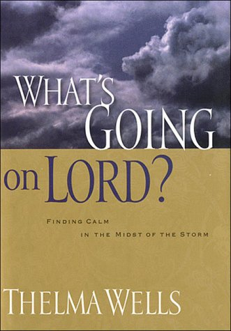 What's Going On, Lord (0785270302) by Wells, Thelma