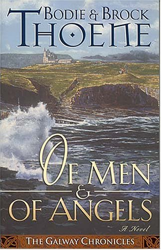 9780785270331: Of Men and of Angels (Galway Chronicles, Book 2)