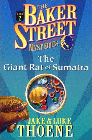 9780785270799: The Giant Rat of Sumatra (Baker Street Mysteries)