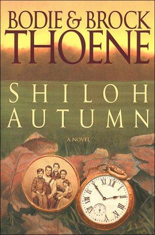 Shiloh Autumn: Thoene, Brock; Thoene,