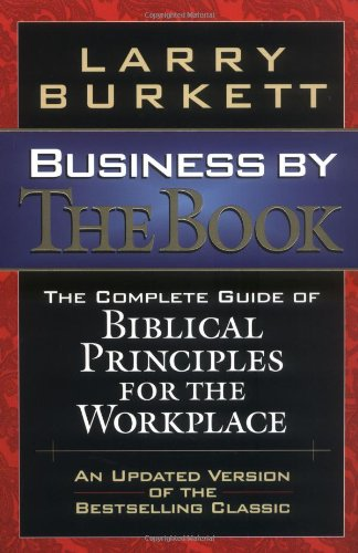 9780785271413: Business By The Book Complete Guide Of Biblical Principles For The Workplace
