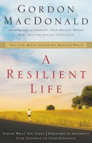 9780785271512: A Resilient Life: You Can Move Ahead No Matter What