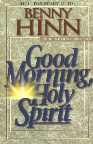 9780785271765: Good Morning, Holy Spirit