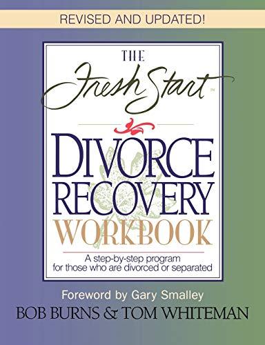 9780785271925: Fresh Start Divorce Recovery Workbook
