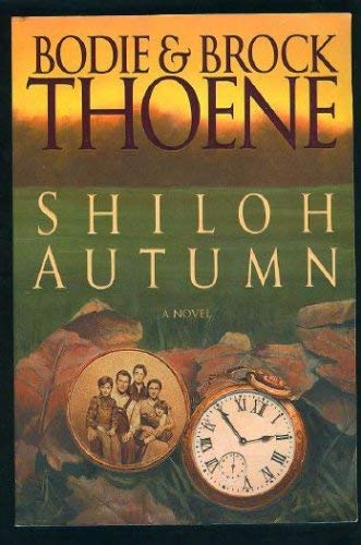 Shiloh Autumn: Thoene, Bodie &