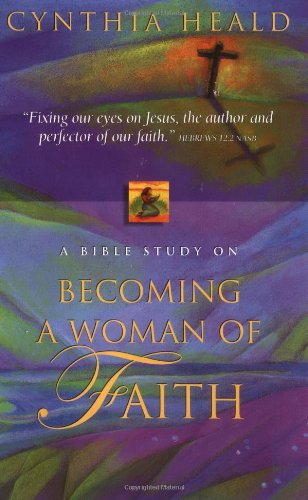 9780785272441: Becoming a Woman of Faith