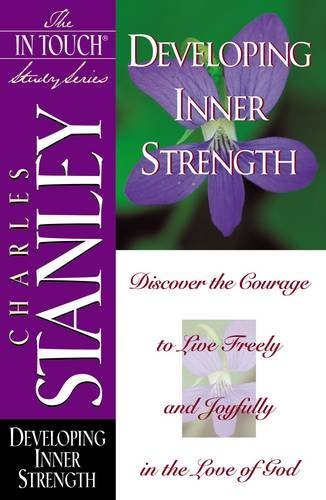 9780785272847: Developing Inner Strength (The In Touch Study Series)